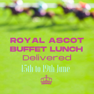 Royal Ascot Buffet Lunch